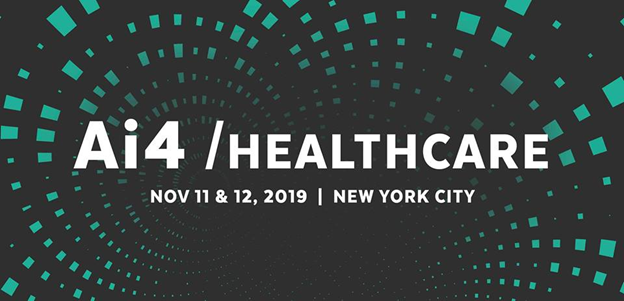 Ai4 Artificial Intelligence Healthcare Conference 2019